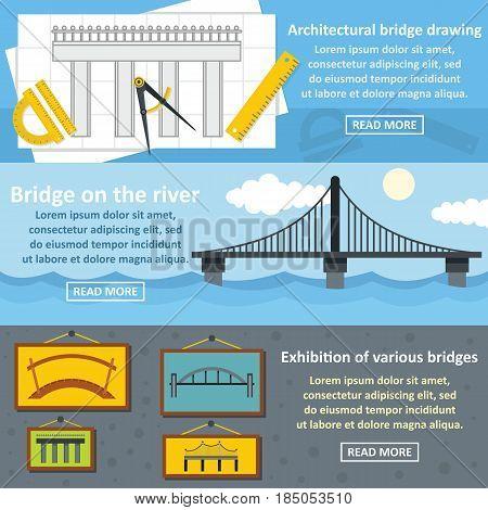 Bridge design architect banner horizontal concept set. Flat illustration of 3 bridge design architect vector banner horizontal concepts for web