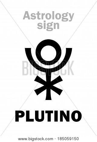Astrology Alphabet: PLUTINO, super-distant planet. Hieroglyphics character sign (single symbol).