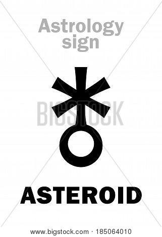 Astrology Alphabet: ASTEROID (little planet). Hieroglyphics character sign (single symbol).