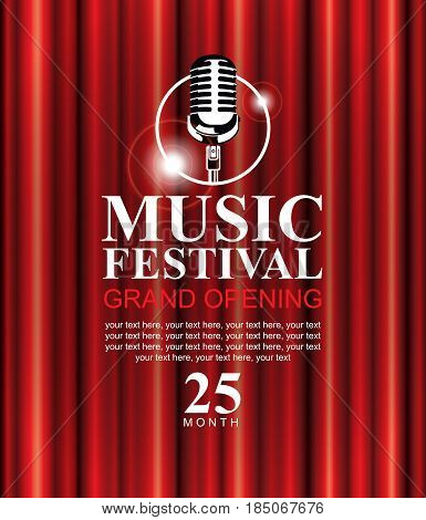 vector poster for a music festival with a red velvet curtain microphone and the words Grand opening