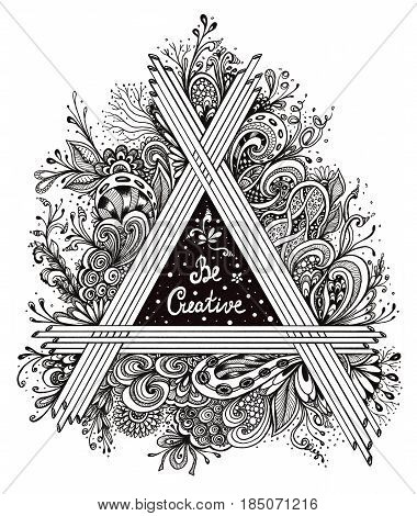 Abstract Floral triangle Authentic handmade graphic Zen-doodle style  with  inscription for coloring page or poster on T-shirt or for album's cover or sketchbook