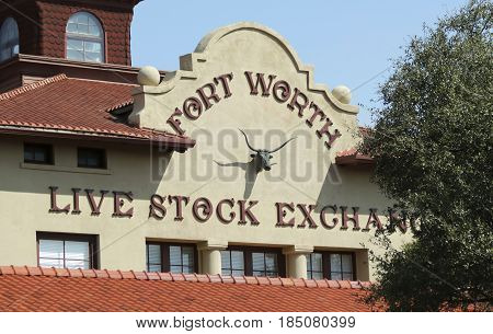 FORT WORTH, TEXAS, MARCH 15. The Fort Worth Stockyards on March 15, 2017, in Fort Worth, Texas. A Fort Worth Livestock Exchange Building in the Fort Worth Stockyards historic district in Fort Worth, Texas.