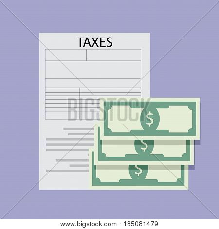 Annual taxation of taxes. Tax form and tax return taxes money vector illustration