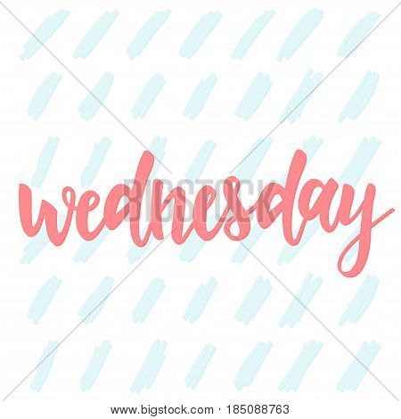 Wednesday. Abstract Lettering For Card, Invitation, T-shirt