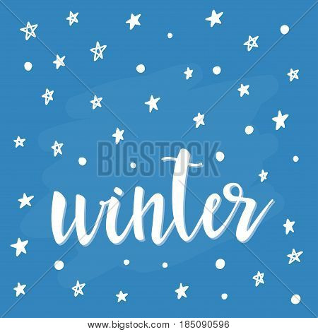 Winter. White Dots And Stars. Abstract Lettering For Card, Invitation, T-shirt