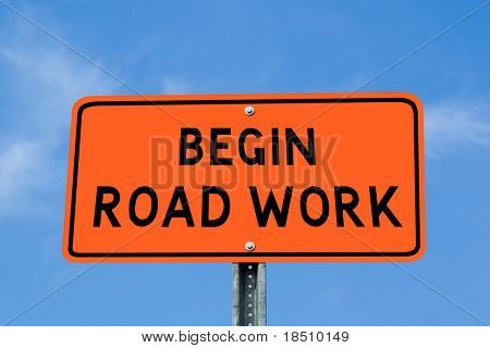 Orange and Black Begin Road Work Sign