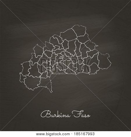 Burkina Faso Region Map: Hand Drawn With White Chalk On School Blackboard Texture. Detailed Map Of B