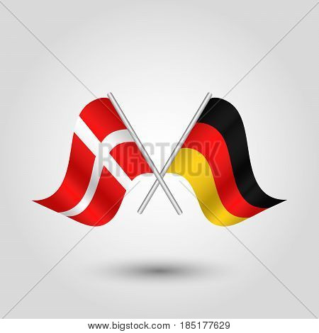 vector two crossed danish and german flags on silver sticks - symbol of denmark and germany