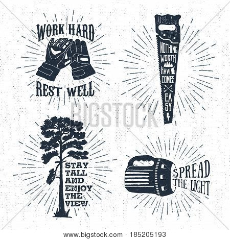 Hand drawn vintage badges set with textured working gloves saw scots pine and flashlight vector illustrations and inspirational lettering.
