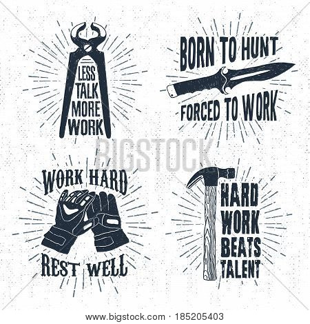 Hand drawn vintage badges set with textured pincers hunting knife working gloves and hammer vector illustrations and inspirational lettering.