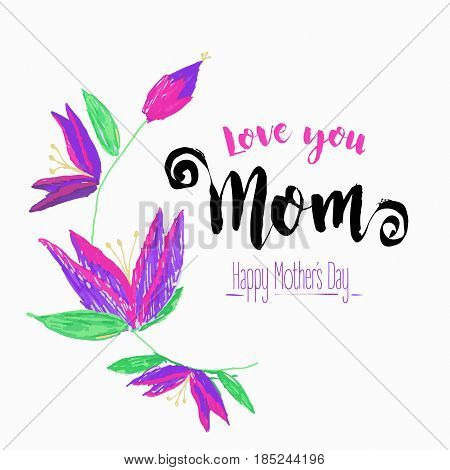 Happy Mothers Day children drawn stile card with fantastic lily. Hand-drawn Lettering. Vector illustration