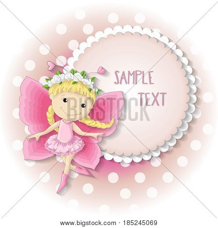 Sweet butterfly girl in a pink dress. Vector illustration with place for text.