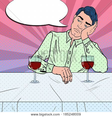 Alone Sad Man Drinking Wine in Restaurant. Broken Heart. Pop Art vector illustration