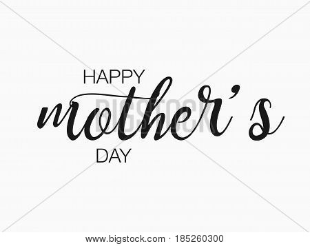 Mother's day greeting card with lettering design. Vector illustration