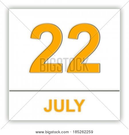 July 22. Day on the calendar. 3D illustration