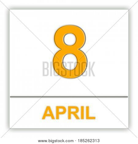 April 8. Day on the calendar. 3D illustration