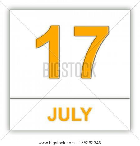 July 17. Day on the calendar. 3D illustration