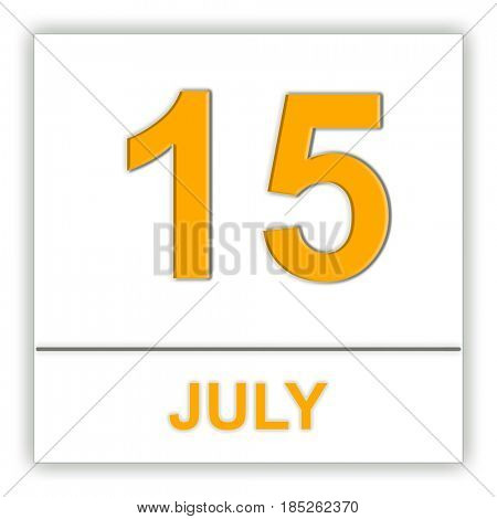 July 15. Day on the calendar. 3D illustration