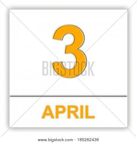 April 3. Day on the calendar. 3D illustration