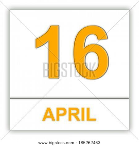 April 16. Day on the calendar. 3D illustration