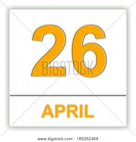 April 26. Day on the calendar. 3D illustration