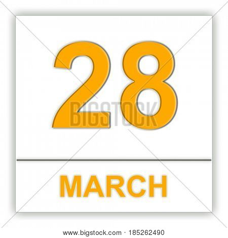 March 28. Day on the calendar. 3D illustration