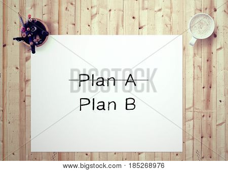 Inspiring motivation quote handwritten on a notepad  plan a, plan b. White pad paper image.