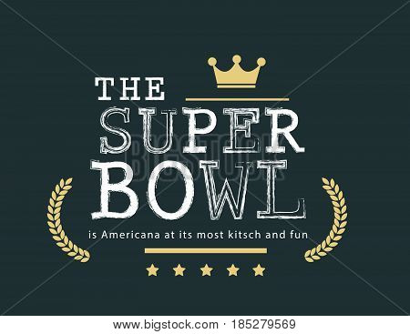 superbowl is americana at its most kitsch and fun