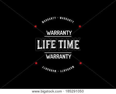 life time warranty vintage grunge rubber stamp guarantee background