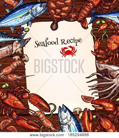 Seafood recipe blank vector template. Fishing big catch frame of sea food and salmon, herring or trout, shrimp prawn, lobster crab and squid, bream, tuna or marlin and carp or pike sheatfish