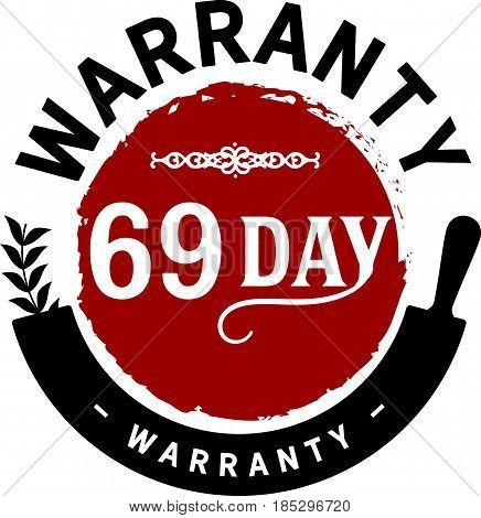 69 day warranty vintage grunge rubber stamp guarantee background