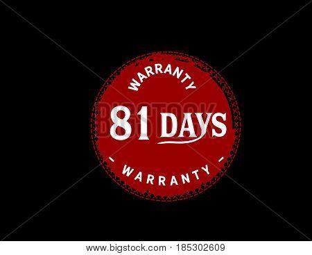 81 days warranty vintage grunge black rubber stamp guarantee background