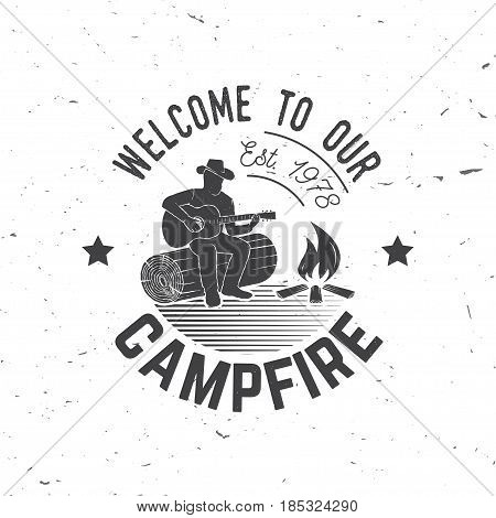 Welcome to our campfire. Vector illustration. Concept for shirt or logo, print, stamp or tee. Vintage typography design with Camper tent and forest silhouette.