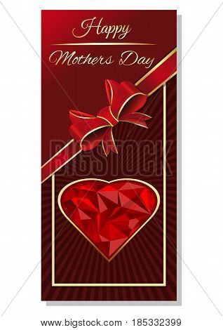 Mothers Day design. Mothers Day card with red ribbon bow ruby heart in gold rim and greeting inscription. Happy Mothers Day. Dark red background. Vector illustration