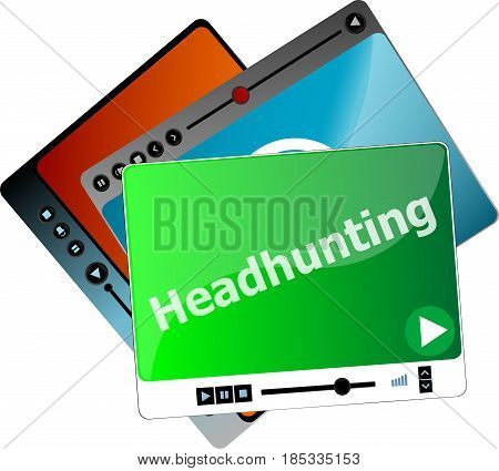 Headhunting. Video Media Player Set For Web, Minimalistic Design