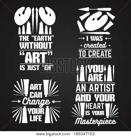 Vector set of quote typographical background with silhouette of brush oil tube and palette. Template for business card poster banner and print for t-shirt.