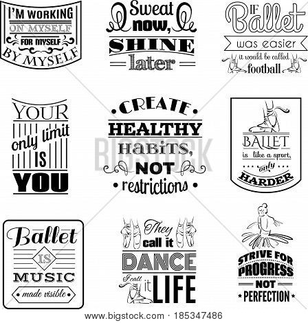 Quote typographical background about dance and ballet . Vector template for card banner and poster with hand drawn elements and illustration of pointe shoes on white background.