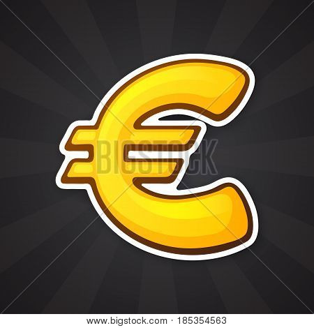 Vector illustration. Golden euro sign. The symbol of world currencies. Sticker in cartoon style with contour. Decoration for patches, prints for clothes, badges, posters, emblems