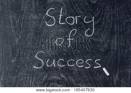 Success Stories Written On The Blackboard Using Chalk
