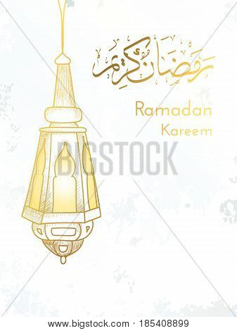 Hand drawn Sketch of Ramadan Lantern with Arabic Islamic Calligraphy of text Ramadan Kareem against grunge paper background. Vector Illustration. Muslim greeting card