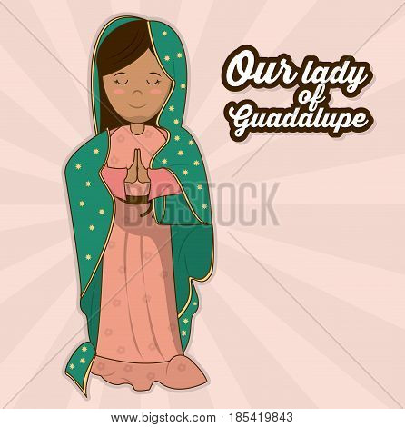our lady of guadalupe sacred saint symbol vector illustration