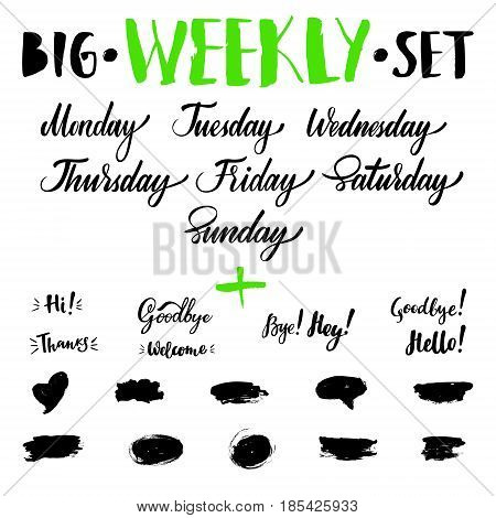 Big vector hand-drawn calligraphic isolated weekly set with weeks, greeting and farewell. Brush calligraphy, hand lettering. For schedule, diary, journal, postcard
