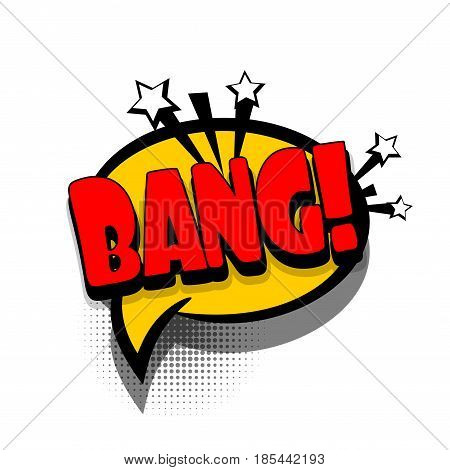 Lettering BANG, boom, gun. Comics book text balloon. Bubble icon speech phrase. Cartoon font label offer tag expression. Sounds vector effect halftone illustration.
