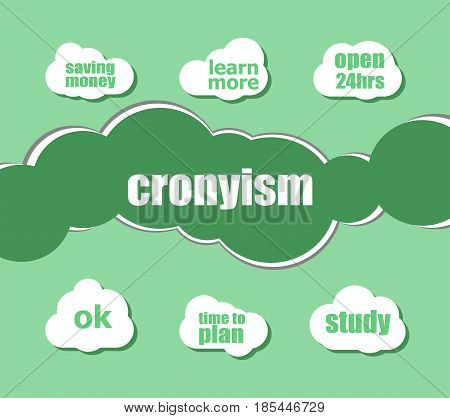 Word Cronyism. Business Concept . Infographic Business For Graphic Or Web Design Layout