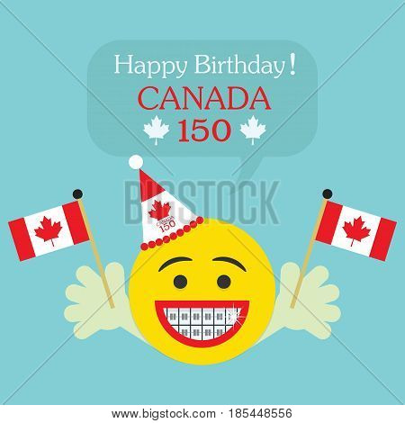 Happy Birthday! Canada 150 emoji icon with big smile and orthodontics teeth hands holding Canada flags