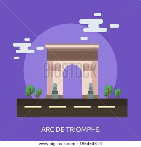 Arc de Triomphe Conceptual Design | Great flat illustration concept icon and use for travel, vacation, holiday and much more.
