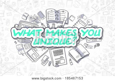 Business Illustration of What Makes You Unique. Doodle Green Word Hand Drawn Doodle Design Elements. What Makes You Unique Concept.
