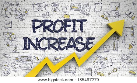 Profit Increase - Success Concept. Inscription on the White Wall with Hand Drawn Icons Around. Profit Increase - Line Style Illustration with Doodle Design Elements.