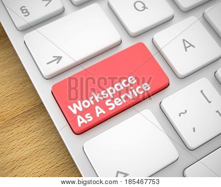 Text on the Keyboard Enter Button, for Workspace As A Service Concept. Keyboard lying on Wood Background. 3D Render.