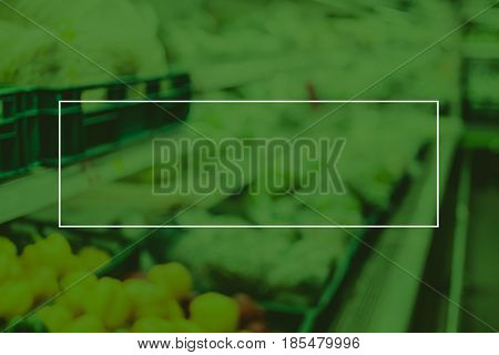 Empty White Frame On Green Duotone Of Blur Grocery Store Background, Mock Up For Adding Your Text